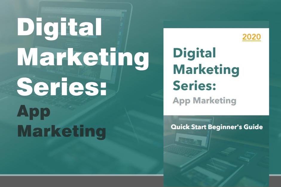 Digital Marketing Series - App Marketing Preview